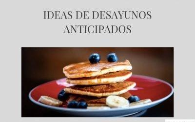 Desayunos rápidos anticipados