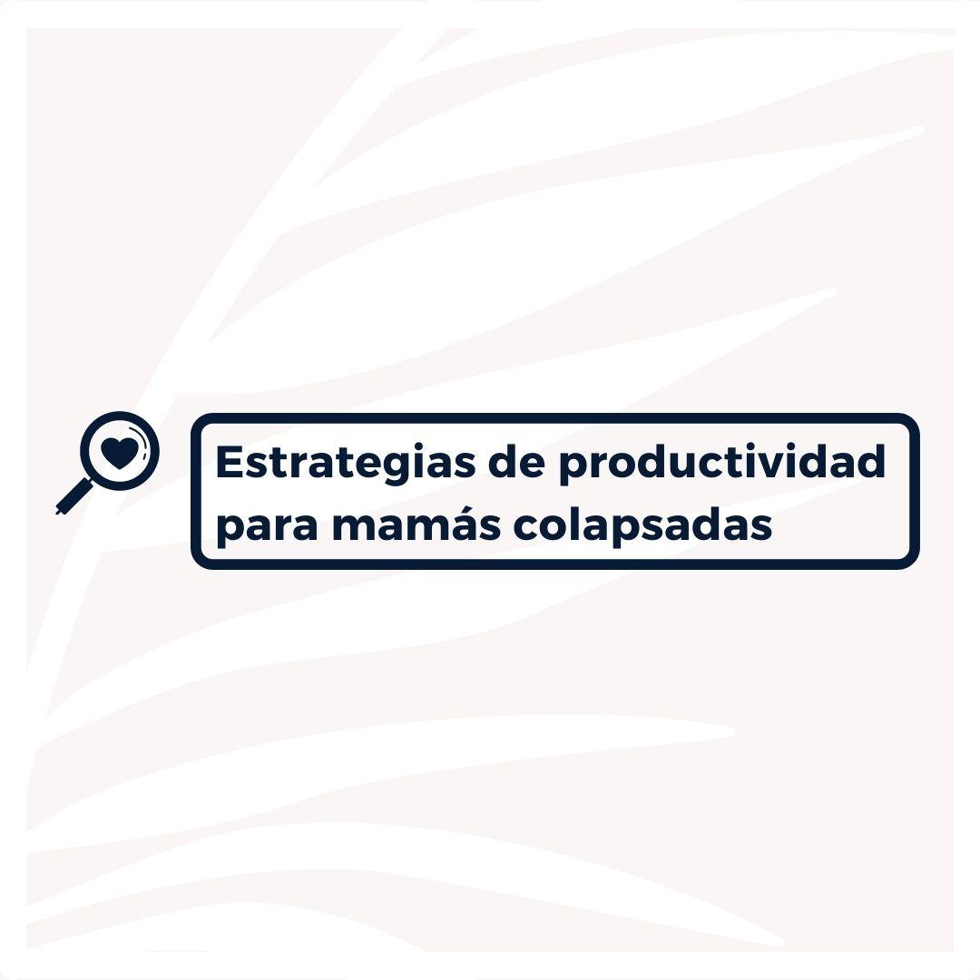 Estrategias de productividad