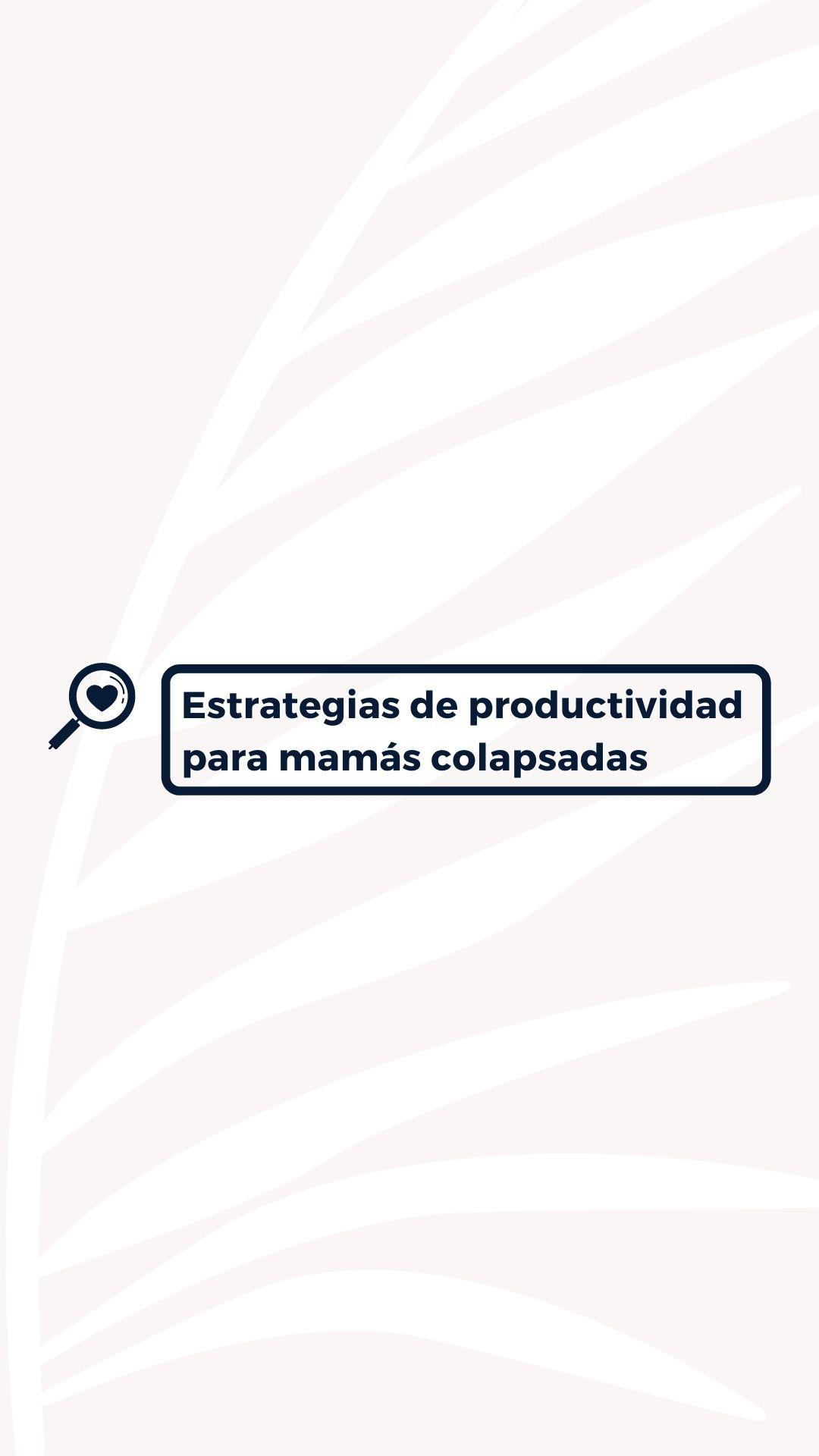 Cómo ser más feliz - estrategias de productividad